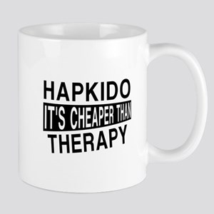 Hapkido It Is Cheaper Than Therapy Mug