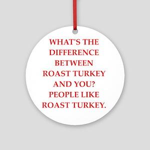 roast turkey Round Ornament