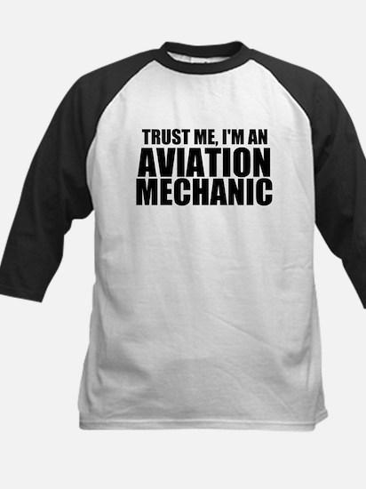 Trust Me, I'm An Aviation Mechanic Baseball Je