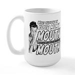 YOUR MOM'S MOUTH Large Mug