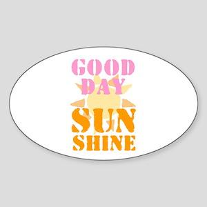 GOOD DAY SUNSHINE! Sticker