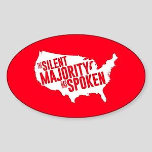 The Silent Majority Has Spoken Sticker (Oval)