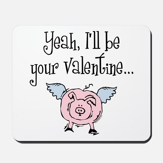 Pigs Fly Valentine Mousepad