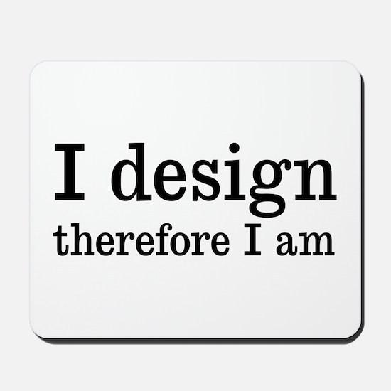 I Design Mousepad