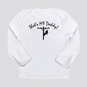 Thats MY Daddy Long Sleeve T-Shirt