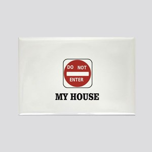 my house stay away Magnets