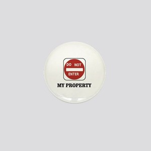 my property out Mini Button