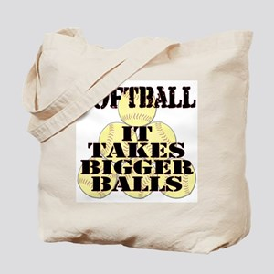 It Takes Bigger Balls Tote Bag