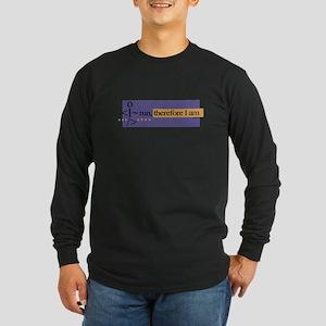 I run, therefore I am Long Sleeve Dark T-Shirt