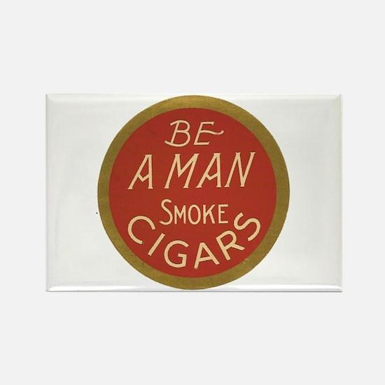 Be a Man Vintage Cigar Ad Rectangle Magnet