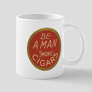 Be a Man Vintage Cigar Ad Mug