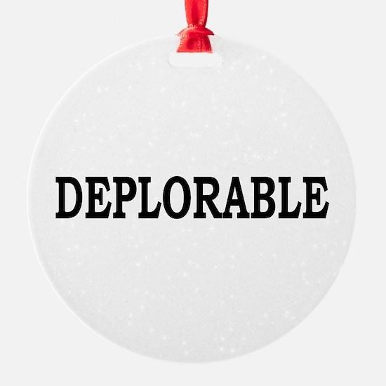 DEPLORABLE Ornament