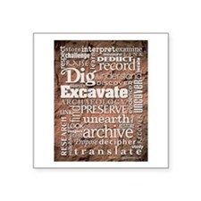 Archaeology Square Sticker 3