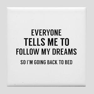 Back To Bed Tile Coaster