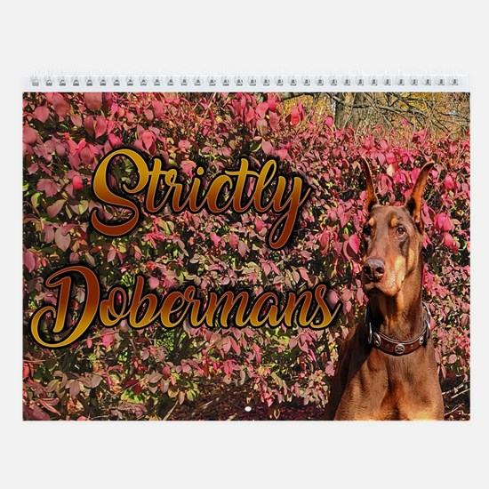 A Year Of Dobermans Wall Calendar