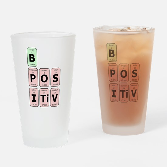 Be Postive Drinking Glass