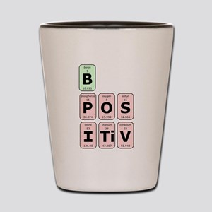 Be Postive Shot Glass