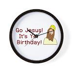 Go Jesus! It's Yer Birthday! Wall Clock