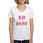 No God, Know Peace Women's V-Neck T-Shirt