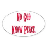 No God, Know Peace Oval Sticker
