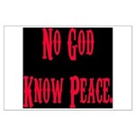 No God, Know Peace Large Poster