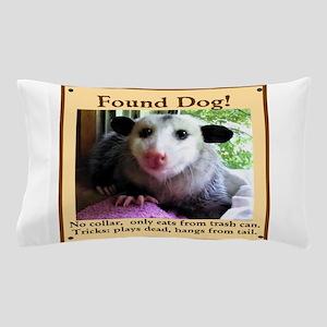 Found Dog Pillow Case