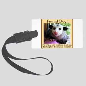 Found Dog Luggage Tag