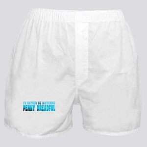 I'd Rather Be Watching Penny Dreadful Boxer Shorts
