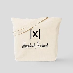 Hopelessly Positive Math Humor Tote Bag