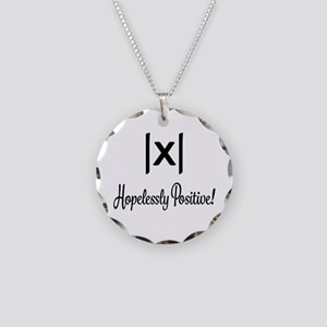 Hopelessly Positive Math Humor Necklace