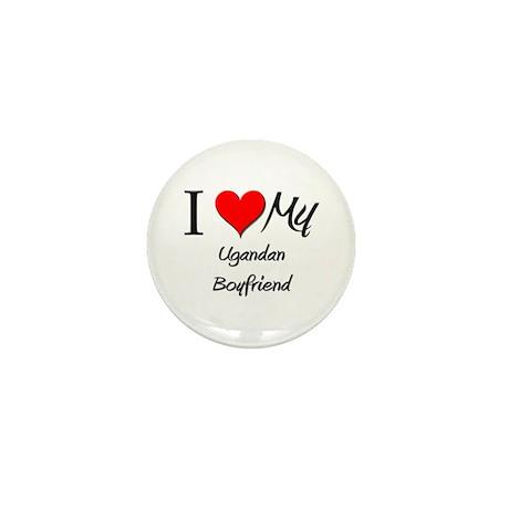 I Love My Ugandan Boyfriend Mini Button