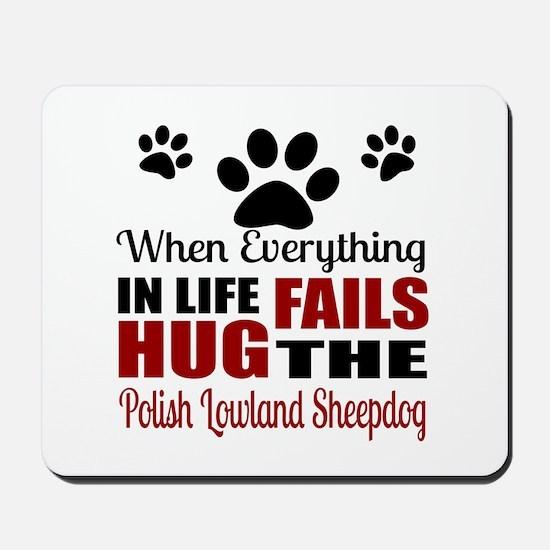 Hug The Polish Lowland Sheepdog Mousepad