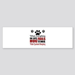 Hug The Polish Lowland Sheepdog Sticker (Bumper)