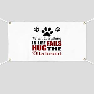 Hug The Otterhound Banner