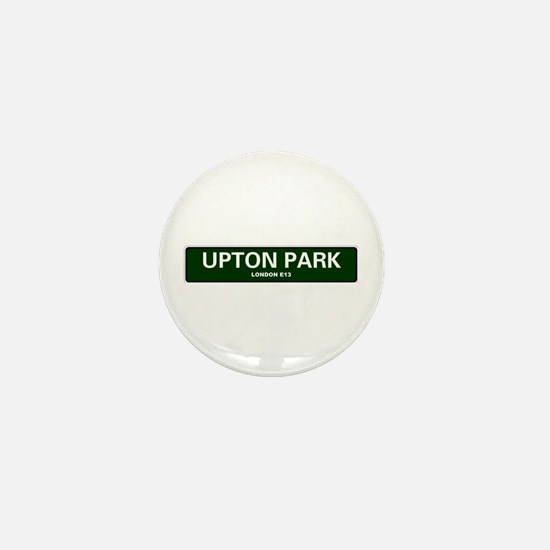 LONDON ROAD SIGNS - UPTON PARK - LONDO Mini Button