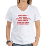 Evolutionists have proof with Women's V-Neck T-Shi