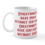 Evolutionists have proof with Mug