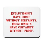Evolutionists have proof with Mousepad