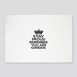 Stay Proud Remember You Are Greek 5'x7'Area Rug
