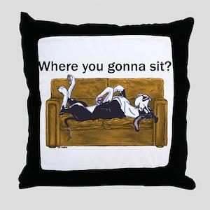 NMtl Where U Gonna Sit? Throw Pillow