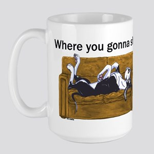NMtl Where U Gonna Sit? Large Mug