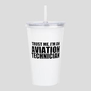 Trust Me, I'm An Aviation Technician Acrylic D