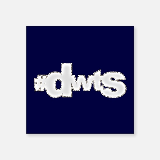 "Glitter #DWTS Square Sticker 3"" x 3"""