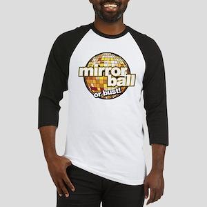 DWTS Mirror Ball or Bust Baseball Jersey
