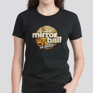 DWTS Mirror Ball or Bust Women's Dark T-Shirt