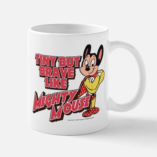 Tiny But Brave Mug