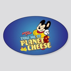 Take Me To Planet Cheese Sticker (Oval)