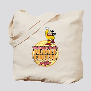 Rather Be on Planet Cheese Tote Bag