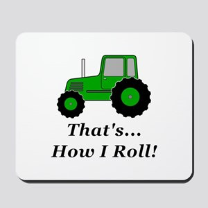 Tractor How I Roll Mousepad