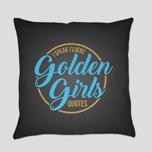Golden Girls - Fluent Quotes Everyday Pillow